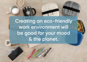 Eco-friendly goods