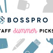 BossPro Summer Product Picks